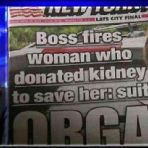 Dona un riñón a su jefa y la despiden por solicitar una baja médica